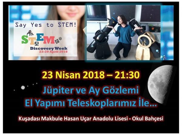 STEM Haftası 23.04.2018 AY ve Jüpiter Gözlemimiz